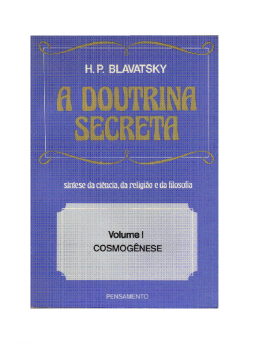 A Doutrina Secreta Vol. I