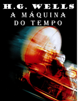 A Máquina do Tempo – H.G. Wells