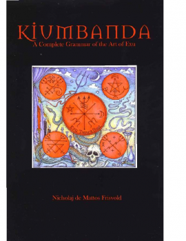 Kiumbanda-A-Complete-Grammar-of-the-Art-of-Exu